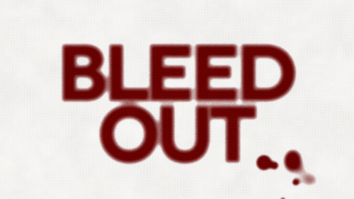 Bleed Out 1